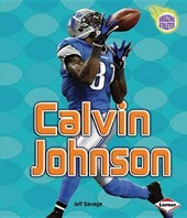 Calvin Johnson | Jeff Savage |