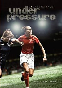 Under Pressure | Emma Carlson Berne |