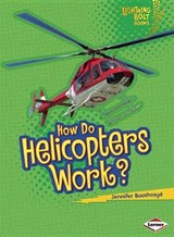 How Do Helicopters Work? | Jennifer Boothroyd |