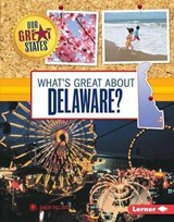 What's Great About Delaware? | Sheri Dillard |