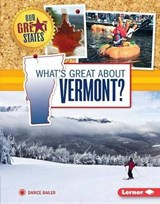 What's Great About Vermont? | Darice Bailer |