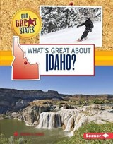 What's Great About Idaho? | Sherra Edgar |