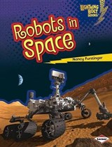 Robots in Space | Nancy Furstinger |