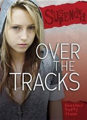 Over the Tracks | Heather Duffy Stone |