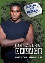 Collateral Damage | Patrick Jones; Brent Chartier |
