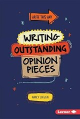 Writing Outstanding Opinion Pieces | Nancy Loewen |
