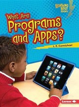 What Are Programs and Apps? | L. Carmichael |