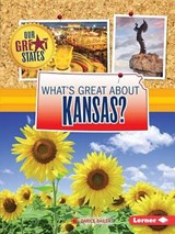 What's Great About Kansas? | Darice Bailer |