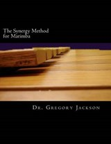 The Synergy Method for Marimba | Gregory Jackson |