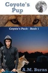 Coyote's Pup | A. M. Burns |