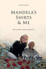 Mandela's Shirts and Me | Miss Desre Ann Buirski Ms |