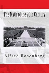 The Myth of the 20th Century | Alfred Rosenberg |