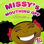 Missy's Mouthing Off