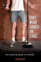 Don't Wear Shorts on Stage