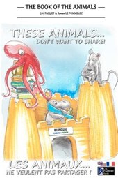 These Animals... Don't Want to Share! (Bilingual English-French)