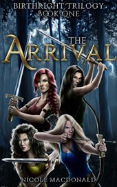 The Arrival (The BirthRight Trilogy, #1)
