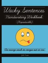Wacky Sentences Handwriting Workbook