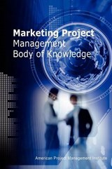 Marketing Project Management Body of Knowledge | Chiu-Chi Wei Mr |