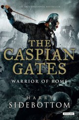 The Caspian Gates | Harry Sidebottom |