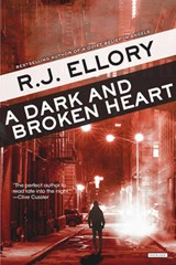 A Dark and Broken Heart | R. J. Ellory |