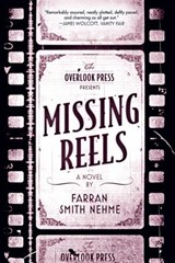 Missing Reels | Farran Smith Nehme |