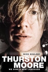 Thurston Moore | Nick Soulsby |