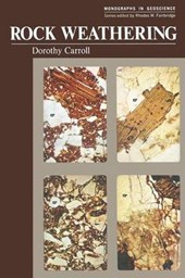 Rock Weathering | Dorothy Carroll |