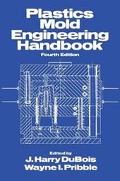 Plastics Mold Engineering Handbook