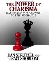 The Power of Charisma | Dan Strutzel |