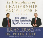 12 Disciplines of Leadership Excellence | Peter Chee |