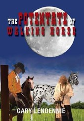 The Potentate of Walking Horse