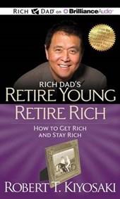 Rich Dad's Retire Young Retire Rich
