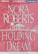 Holding the Dream | Nora Roberts |