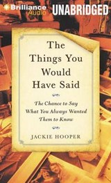 The Things You Would Have Said | Jackie Hooper |