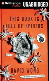 This Book Is Full of Spiders | David Wong |