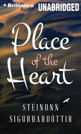 Place of the Heart | Steinunn Sigurdardottir |