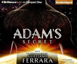 Adam's Secret | Guillermo Ferrara |