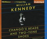 Chango's Beads and Two-Tone Shoes | William Kennedy |
