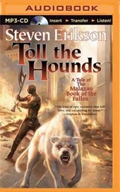 Toll the Hounds | Steven Erikson |