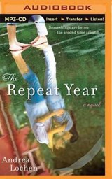 The Repeat Year | Andrea Lochen |