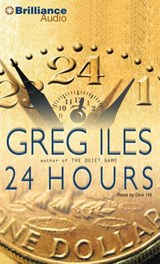 24 Hours | Greg Iles |