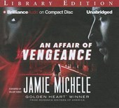 An Affair of Vengeance | Jamie Michele |