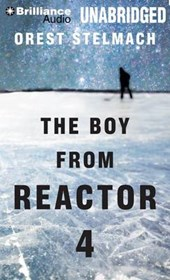 The Boy from Reactor