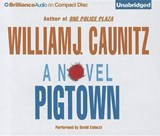 Pigtown | William J. Caunitz |
