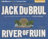 River of Ruin | Jack B. Du Brul |