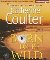 Born to Be Wild | Catherine Coulter |