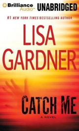 Catch Me | Lisa Gardner |