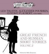 Great French and Russian Short Stories | Tolstoy, Leo ; Poushkin, Alexander ; Flaubert, Gustave |