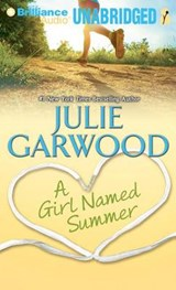 A Girl Named Summer | Julie Garwood |