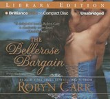 The Bellerose Bargain | Robyn Carr |